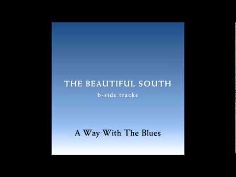 Beautiful South - A Way With The Blues
