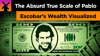 The Absurd True Scale of Pablo Escobars Wealth Visualized
