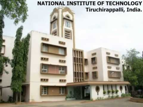 74. NATIONAL INSTITUTE OF TECHNOLOGY, Tiruchirappalli, India..