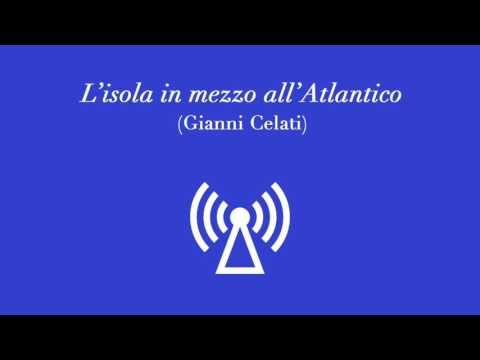 L'isola in mezzo all'Atlantico (Gianni Celati)