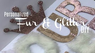 BLING & FUR WALL DECOR DIY | PERSONALIZED BABY SHOWER DIY