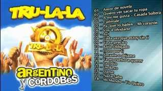Trulala   Argentino y Cordobés Cd Completo)