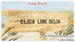 Sweat Miracle 2.0 Review, Did It Work (+ download link)