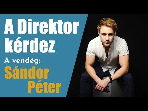 """A Direktor kérdez: Perjés János és Sándor Péter - """"Én így élem az életem: nyitottan."""""""