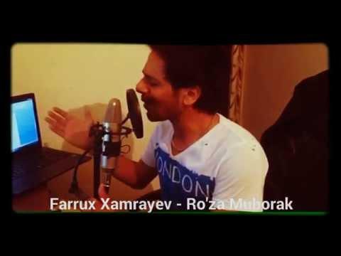 Farrux Xamrayev - Ro'za Muborak