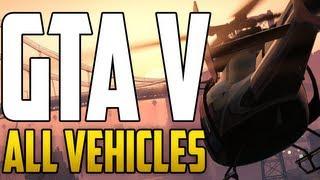 GTA 5 - ALL VEHICLES!