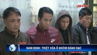 """Đột kích sòng bạc """"bịp"""" chấn động Nam Định"""