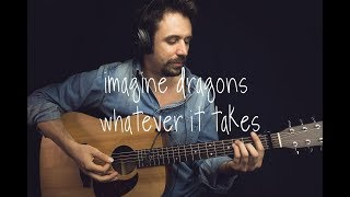 Download Lagu Imagine Dragons - Whatever It Takes Guitar Tutorial / Lesson Guitar Cover How To play Gratis STAFABAND