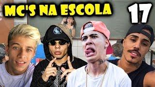 MC'S NA ESCOLA 17 (Mc Lan, Mc Kevinho, Mc Livinho, Mc Pedrinho, Mc Kevin, Mc Don Juan)