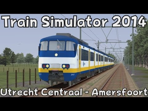 Train Simulator 2014: Utrecht Centraal - Amersfoort Schothorst with Christrains SGMm