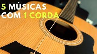 download musica APRENDA 5 MÚSICAS NO VIOLÃO COM 1 CORDA