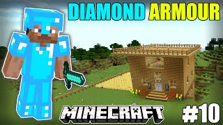I COVERED MYSELF WITH DIAMOND ARMOUR | MINECRAFT GAMEPLAY#10 | HS GAMING