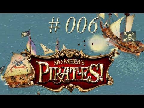 Sid Meier´s Pirates! - #006 - Entert das Schiff! - Let's Play [ 2004 / Deutsch / Full HD]