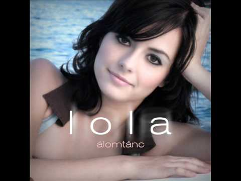 Lola - Ez A Srác