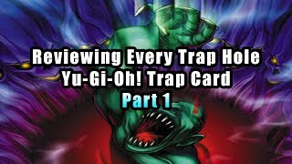 Reviewing Every Trap Hole Yu-Gi-Oh! Trap Card (Part 1)