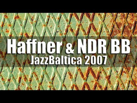 Wolfgang Haffner&NDR Bigband