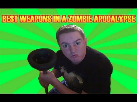 Best Weapons for a Zombie Apocalypse!!!  - Trev's Zombie Survival Guide Part 1