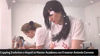 cupping Evolution napoli italy accademia master academy master Internazionale Antonio Cerrone