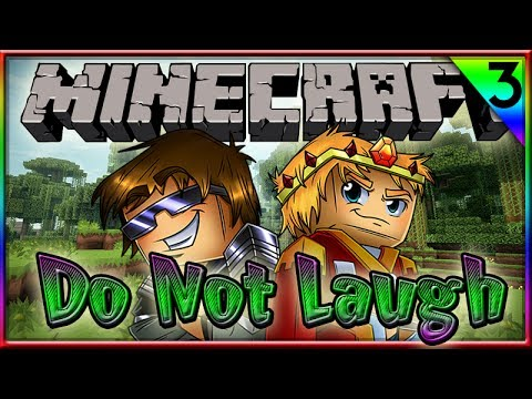 MINECRAFT: DO NOT LAUGH! Ft: SkyDoesMineCraft, MunchingBrotato, MLGhwnt & RagingHouse!