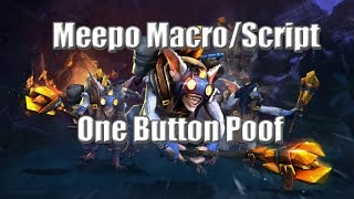 NOT WORKING ANYMORE! Meepo Scripts/Macro , one button Poof !! ( English Tutorial ) Dota2