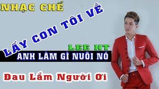 PARODY ll Phận Anh Nghèo - Lee HT Official l Nghe Đi Đau Lắm