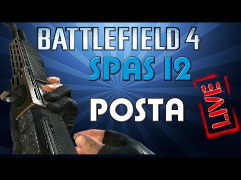 Battlefield 4 live # 1 || Escopeta sniper SPAS 12 Posta ||