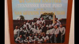Tennessee Ernie Ford with The San Quentin Prison Choir - We Gather Together (1963)