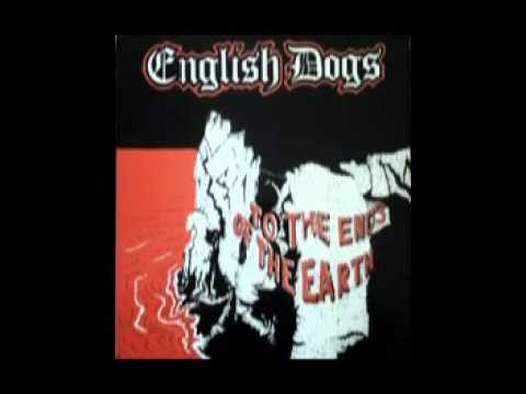 "English Dogs - To The Ends Of The Earth 12""  (1984)"