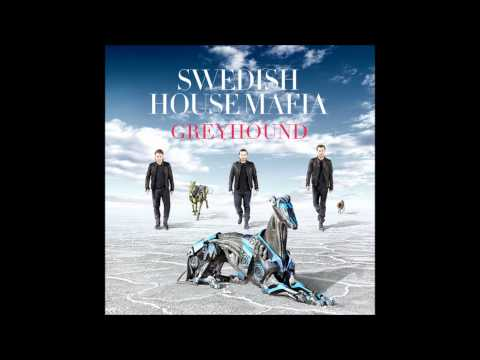 Swedish House Mafia - Greyhound (Original Mix)