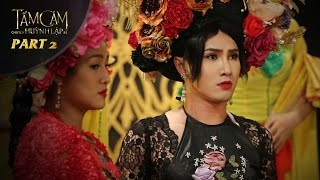 Tấm Cám Chuyện Huỳnh Lập Kể - Tập 2 | OFFICIAL - 17 Production