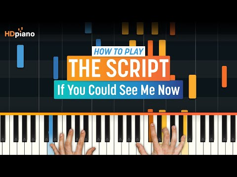 if You Could See Me Now By The Script | Hd Piano video