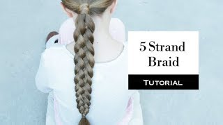 5 Strand Braid - Learn how to braid