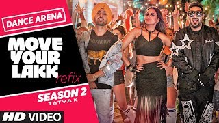 Refix: Move Your Lakk | Dance Arena Season 2 | Tatva K | Episode 1