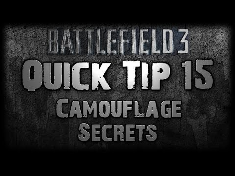 Battlefield 3 QUICK TIP 15 - CAMOUFLAGE Secrets