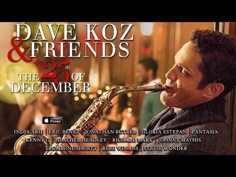 Dave Koz: All You Need Is Love (feat. Eric Benet, Johnny Mathis, Heather Headley, Richard Marx, Jona