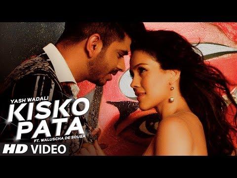 Kisko Pata Video Song | Yash Wadali , Ft. Waluscha De Sousa | Latest Hindi Song 2017 | T-Series