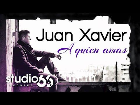 Sonerie telefon » Juan Xavier – A quien amas