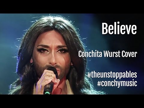 Believe – Conchita Wurst Cover – Cher – Starnacht am Wörthersee – #theunstoppables