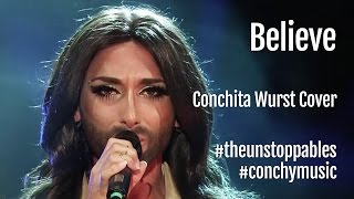 Conchita Wurst - Believe (Cher Cover) - Starnacht am Wörthersee #theunstoppables