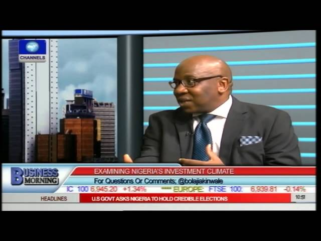 Business Morning: Examining Nigeria's Investment Climate Pt.2