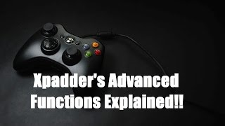 Xpadder ADVANCED TUTORIAL! HOLD KEYS EXPLAINED!!!