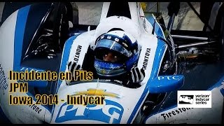 Indycar 2014: Iowa. Incidente pits JPM
