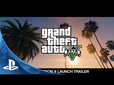 Grand Theft Auto V: The Official Launch Trailer   PS4