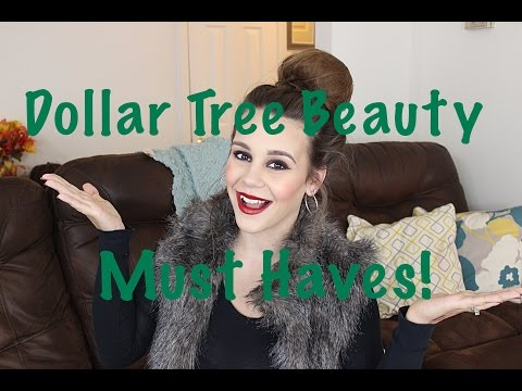 Dollar Tree Beauty Must Haves   Dollar Store Faves