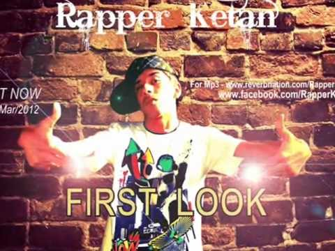 Rapper Ketan ft. First LooK  (Punjabi Rap)