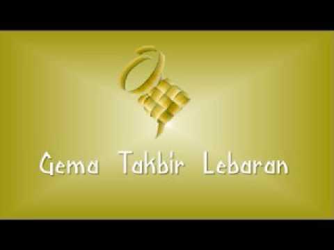 Gema Takbir Idul Fitri-- Lantunan Hari Raya