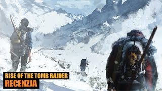 Rise of the Tomb Raider - recenzja (wideo review) - OnlyGamesPL - gameplay