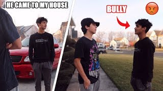 My School BULLY Came To My House AGAIN! (CAUGHT ON CAMERA)