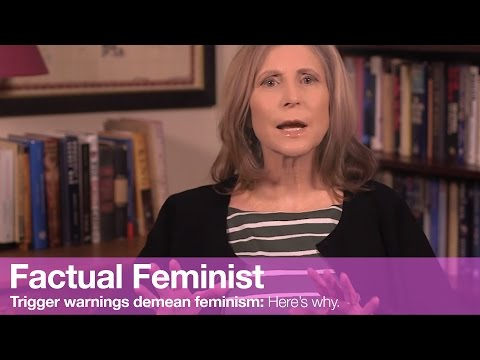 Trigger warnings demean feminism