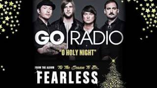 Watch Go Radio O Holy Night video